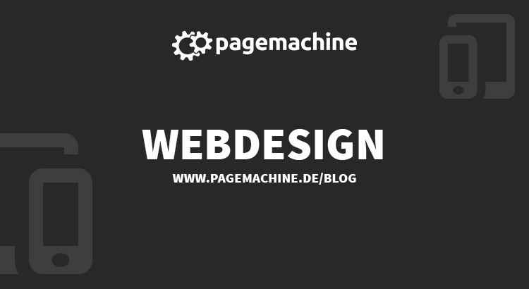 Webdesign im Pagemachine Blog