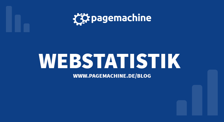 Webstatistik im Pagemachine Blog